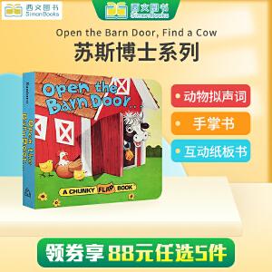 英文原版 苏斯博士系列 Open the Barn Door, Find a Cow 翻翻书 A chunky flap Book 有趣的原版书 0-3岁幼儿启蒙认知趣味手掌书 纸板书