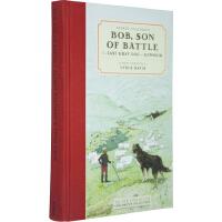 英文原版 Alfred Ollivant's Bob Son of Battle儿童文学名著精装收藏版