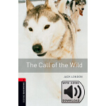 Oxford Bookworms Library: Level 3: The Call of the Wild MP3