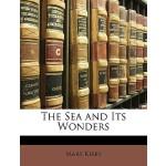【预订】The Sea and Its Wonders