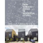 The Sub/Urban Idea: From Terraced Houses to Residential Est