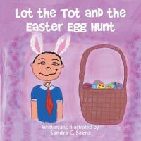 【预订】Lot the Tot and the Easter Egg Hunt