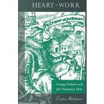 【预订】Heart-Work: George Herbert and the Protestant Ethic
