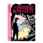 夏日的最后一支玫瑰 法国原文现实主义故事漫画 La dernière rose de l'été 黑色幽默色彩 LUCA