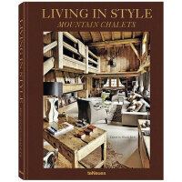 Living in Style: Mountain Chalets 时尚生活 山间小屋 英文建筑设计图书