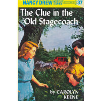 Nancy Drew #37 The Clue in the Old Stagecoach 南茜・朱尔:老马车内的线索
