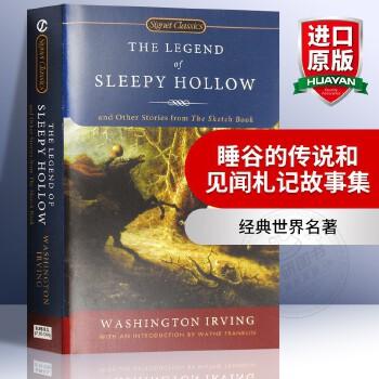 华研原版 睡谷的传说和见闻札记故事集 英文原版 The Legend of Sleepy Hollow 英文版小说 正版进口英语书籍 经典世界名著  轻巧便携