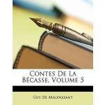 【预订】Contes de La Becasse, Volume 5