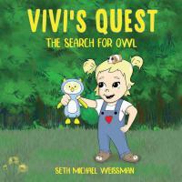 【预订】Vivi's Quest: The Search for Owl