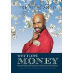 【预订】Why I Love Money: A Brazen and Biting Rebuttal of the B