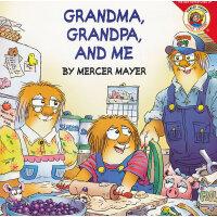Little Critter: Grandma, Grandpa, and Me 小怪物:爷爷奶奶和我 ISBN978