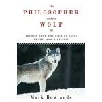 【预订】The Philosopher and the Wolf: Lessons from the Wild on