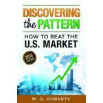 【预订】Discovering the Pattern - How to Beat the Market 2018 E