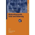 【预订】Makrookonomik, Geld Und Wahrung