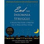 【预订】End the Insomnia Struggle: A Step-By-Step Guide to Help