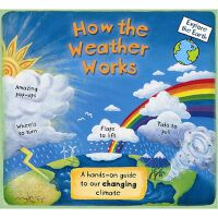 How the Weather Works: A Hands-On Guide to Our Changing Cli