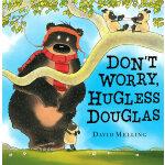 Don't Worry, Hugless Douglas[Paperback]别担心,道格拉斯ISBN9780340999813