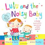 Lulu and the Noisy Baby 我爱璐璐系列 英文原版翻翻拉拉书 幼儿启蒙 我当姐姐啦 二胎教育