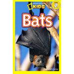 National Geographic Readers,Level 2: Bats 美国《国家地理》杂志-儿童科普分级阅读,第2级:蝙蝠 ISBN 9781426307102