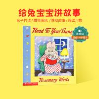 顺丰包邮 Read To Your Bunny 给兔宝宝讲故事 吴敏兰老师推荐本绘本 每天花20分钟讲故事,孩子会爱上