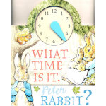 What Time Is It, Peter Rabbit? 几点了?-彼得兔幼儿认知书(学会认时间) ISBN 9780723265382