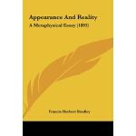 【预订】Appearance and Reality: A Metaphysical Essay (1893)