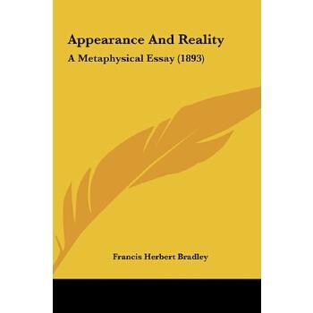 【预订】Appearance and Reality: A Metaphysical Essay (1893) 预订商品,需要1-3个月发货,非质量问题不接受退换货。