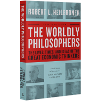 The Worldly Philosophers 英文原版 几位著名经济思想家的生平时代和思想 全英文版现货正版进口英