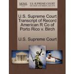 【预订】U.S. Supreme Court Transcript of Record American R Co o