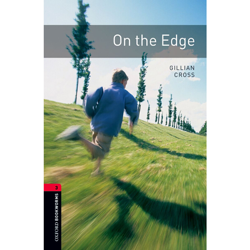Oxford Bookworms Library: Level 3: On the Edge 牛津书虫分级读物3级:边缘(英文原版)