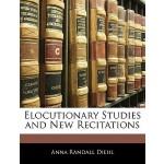 【预订】Elocutionary Studies and New Recitations
