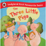 First Favourite Tales: Three Little Pigs 三只小猪 ISBN 9781409306320