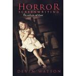 【预订】Horror Screenwriting: The Nature of Fear