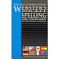 新国际韦氏英语拼写口袋词典 The New International Webster's Pocket Spelli