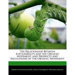 【预订】The Relationship Between Sustainability and the Organic