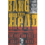 BANG YOUR HEAD(ISBN=9780609807323) 英文原版