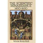 The Scientific Renaissance 1450-1630 (【按需印刷】)