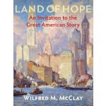 【预订】Land of Hope: An Invitation to the Great American Story