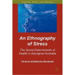 An Ethnography of Stress: The Social Determinants of Health