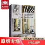 Be Your Own Decorator 做自己的装饰师:从当今*设计师中汲取的灵感和线索