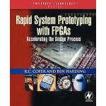 【预订】Rapid System Prototyping with FPGAs: Accelerating the D