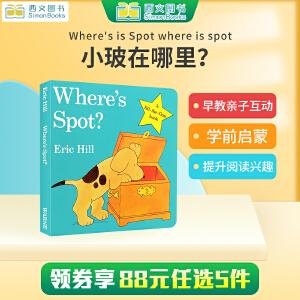 现货全店满300减100】小玻在哪里?英文原版Where's is Spot where is spot 艾瑞卡尔Eric Hill 0-1-2-3-6岁学前教育翻翻可揭页纸板书送音频 西文亲子绘本馆