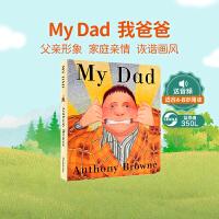 顺丰发货 英文原版绘本My Dad 我爸爸 幼儿英语启蒙纸板书 家庭关系 情商管理绘本故事书 0-3-6岁幼儿亲子绘本