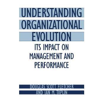 【预订】Understanding Organizational Evolution: Its Impact on Management and Performance 预订商品,需要1-3个月发货,非质量问题不接受退换货。