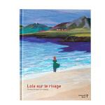 罗拉在河边 法语原版海洋绘本 Lola sur le rivage 3-6岁儿童阅读 激发孩子想象力 海洋启发