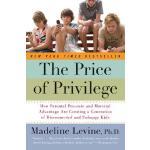【预订】The Price of Privilege How Parental Pressure and Materi
