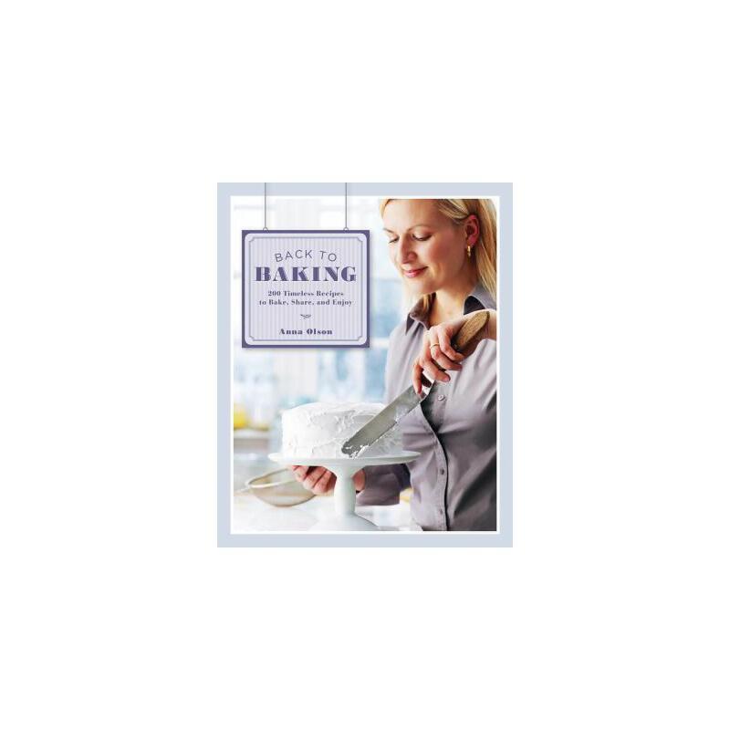 【预订】Back to Baking: 200 Timeless Recipes to Bake, Share, and Enjoy 预订商品,需要1-3个月发货,非质量问题不接受退换货。