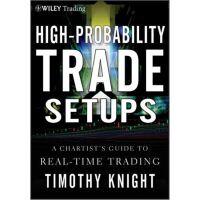 High-Probability Trade Setups: A Chartist?s Guide,High-Prob