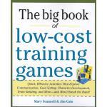 【预订】The Big Book of Low-Cost Training Games: Quick, Effecti