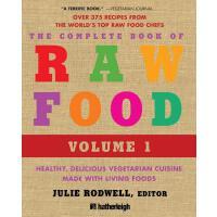 【预订】The Complete Book of Raw Food, Volume 1 Healthy, Delici